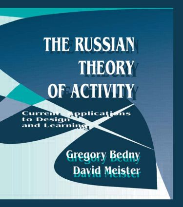 The Russian Theory of Activity: Current Applications To Design and Learning (Hardback) book cover