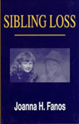 Sibling Loss: 1st Edition (Paperback) book cover