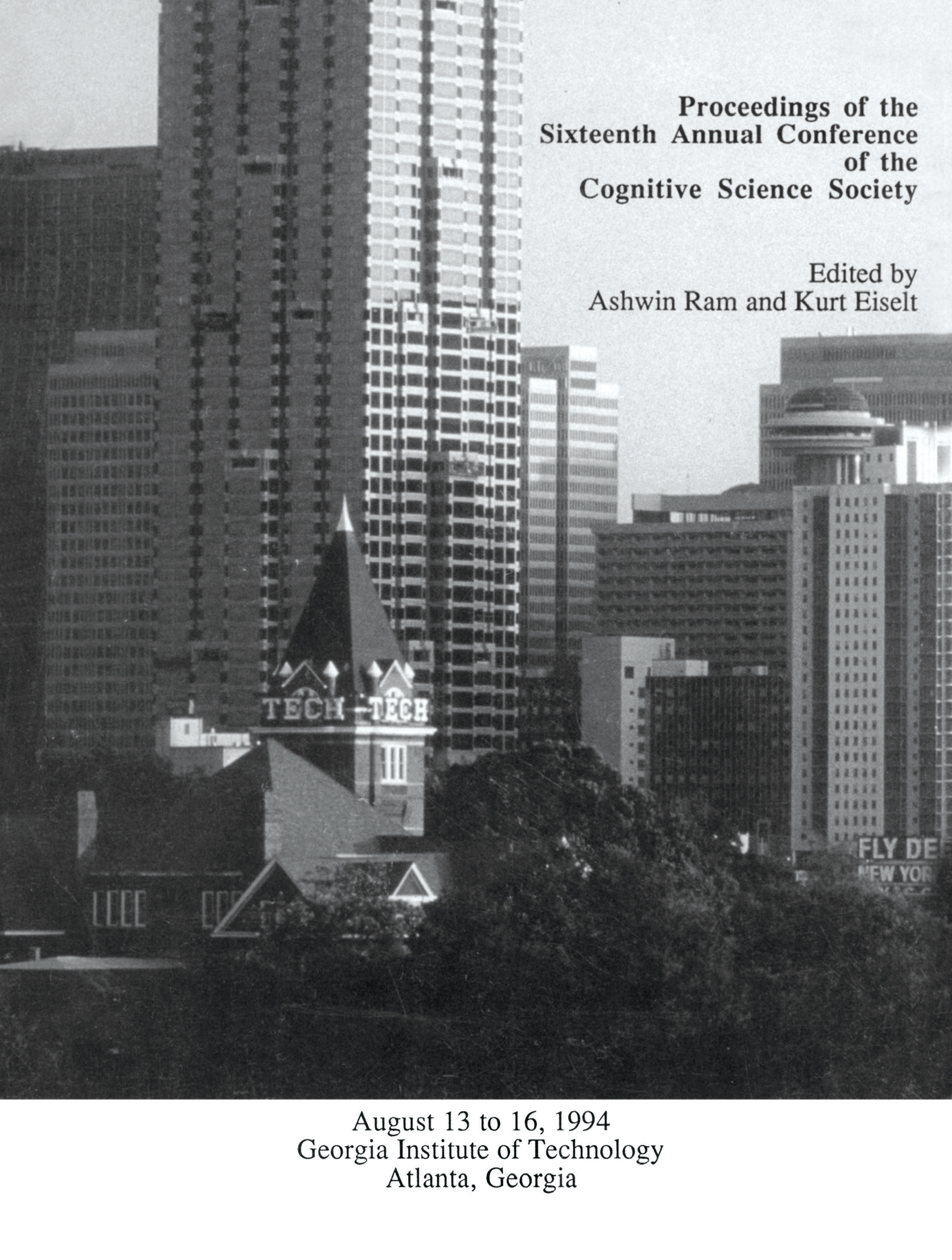 Proceedings of the Sixteenth Annual Conference of the Cognitive Science Society: Atlanta, Georgia, 1994 book cover