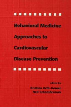 Behavioral Medicine Approaches to Cardiovascular Disease Prevention book cover