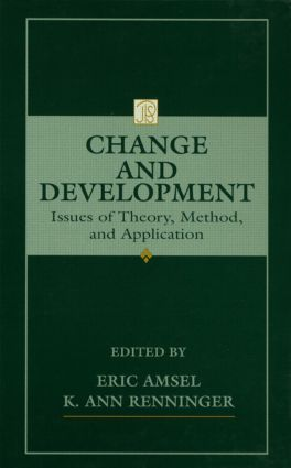 Change and Development: Issues of Theory, Method, and Application (Hardback) book cover