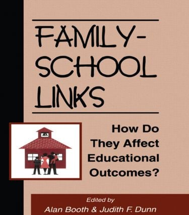 Family-School Links: How Do They Affect Educational Outcomes?, 1st Edition (Paperback) book cover