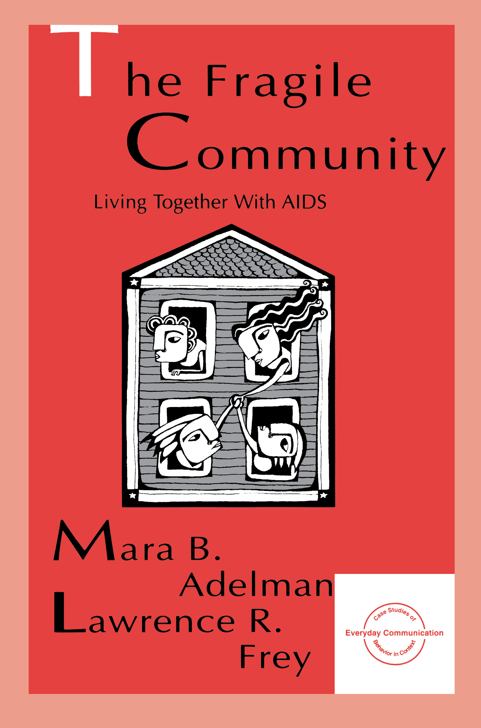 The Fragile Community: Living Together With Aids (Paperback) book cover