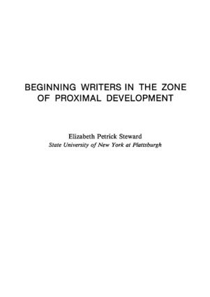 Beginning Writers in the Zone of Proximal Development: 1st Edition (Paperback) book cover