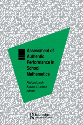 Assessment of Authentic Performance in School Mathematics (Hardback) book cover