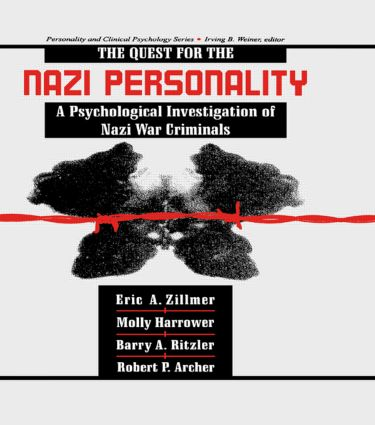 The Quest for the Nazi Personality: A Psychological Investigation of Nazi War Criminals (Hardback) book cover