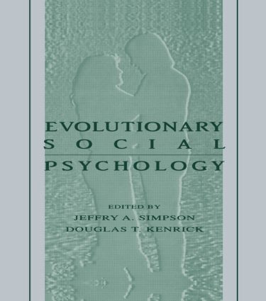 Evolutionary Social Psychology (Hardback) book cover