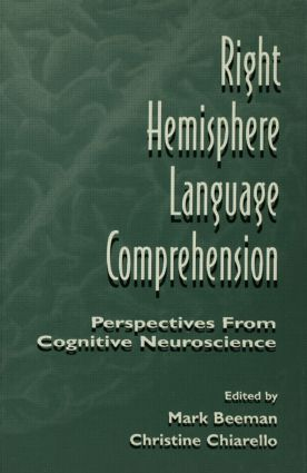 Right Hemisphere Language Comprehension: Perspectives From Cognitive Neuroscience (e-Book) book cover