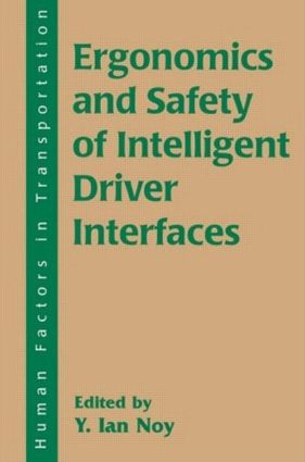 Ergonomics and Safety of Intelligent Driver Interfaces (Paperback) book cover