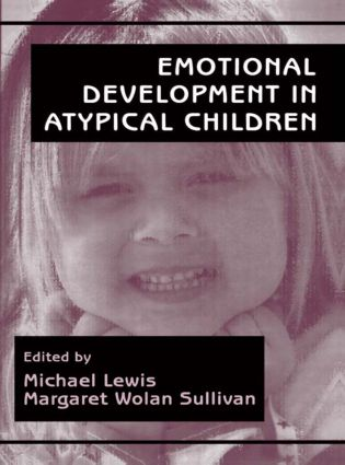 Emotional Development in Atypical Children: 1st Edition (Paperback) book cover