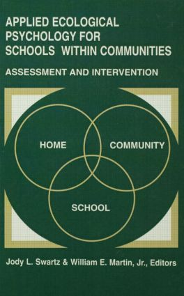 Applied Ecological Psychology for Schools Within Communities: Assessment and Intervention (Hardback) book cover
