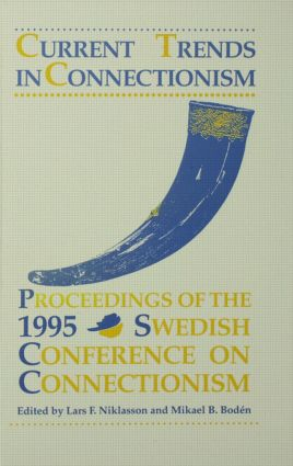 Current Trends in Connectionism: Proceedings of the 1995 Swedish Conference on Connectionism (Hardback) book cover