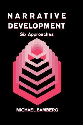 Narrative Development: Six Approaches (e-Book) book cover