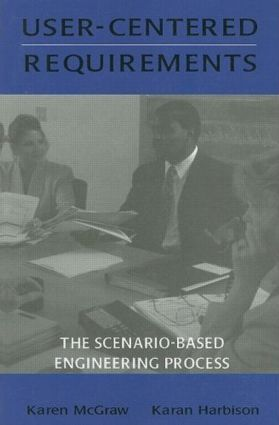 User-centered Requirements: The Scenario-based Engineering Process, 1st Edition (Paperback) book cover