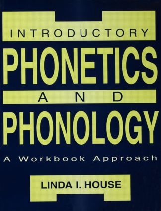 Introductory Phonetics and Phonology: A Workbook Approach, 1st Edition (Paperback) book cover