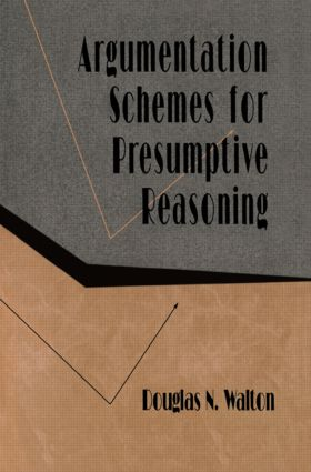 Argumentation Schemes for Presumptive Reasoning (Paperback) book cover