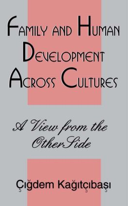 Family and Human Development Across Cultures: A View From the Other Side, 1st Edition (Paperback) book cover