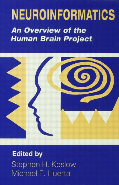 Neuroinformatics: An Overview of the Human Brain Project (Hardback) book cover