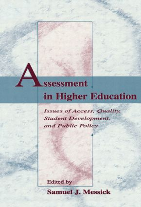 Assessment in Higher Education: Issues of Access, Quality, Student Development and Public Policy (Hardback) book cover