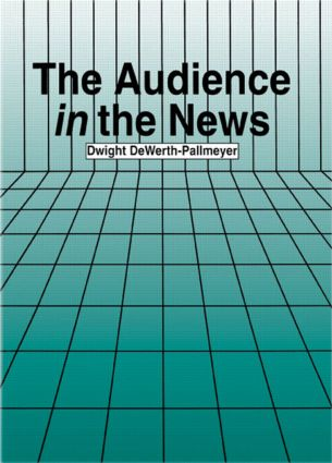 The Audience in the News: 1st Edition (Hardback) book cover