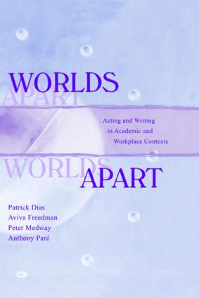 Worlds Apart: Acting and Writing in Academic and Workplace Contexts, 1st Edition (Paperback) book cover