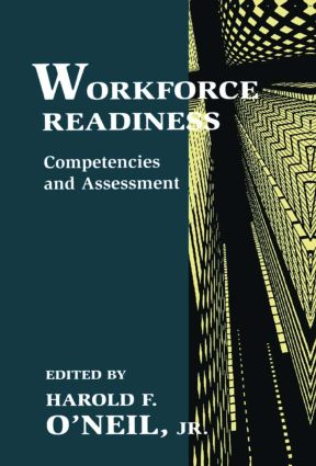 Workforce Readiness: Competencies and Assessment, 1st Edition (Paperback) book cover
