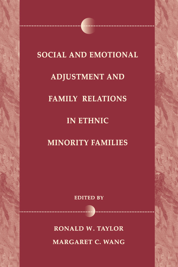 Social and Emotional Adjustment and Family Relations in Ethnic Minority Families: 1st Edition (e-Book) book cover
