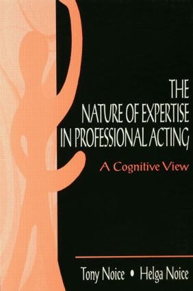 The Nature of Expertise in Professional Acting: A Cognitive View book cover