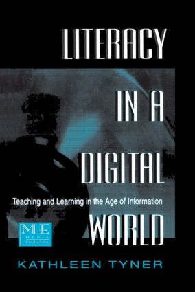 Literacy in a Digital World: Teaching and Learning in the Age of Information (Paperback) book cover