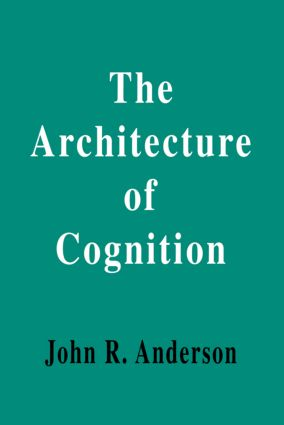 The Architecture of Cognition: 1st Edition (Paperback) book cover