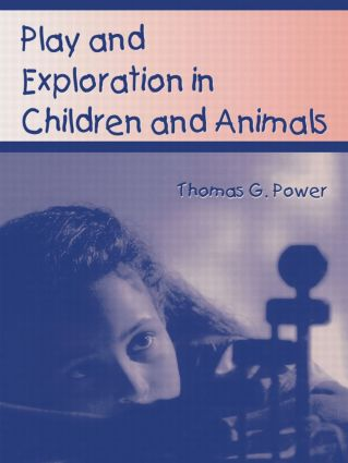 Play and Exploration in Children and Animals (Paperback) book cover