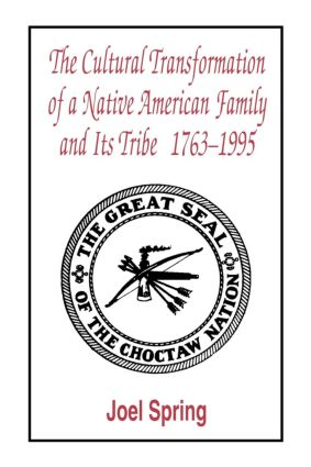 The Cultural Transformation of A Native American Family and Its Tribe 1763-1995: A Basket of Apples (Paperback) book cover