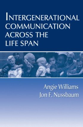 Intergenerational Communication Across the Life Span (Paperback) book cover