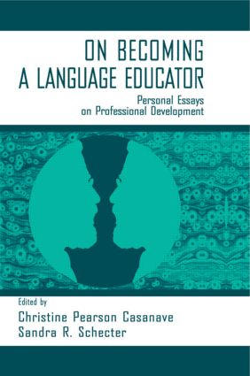 on Becoming A Language Educator: Personal Essays on Professional Development, 1st Edition (Paperback) book cover