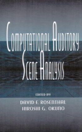 Computational Auditory Scene Analysis: Proceedings of the Ijcai-95 Workshop, 1st Edition (Hardback) book cover