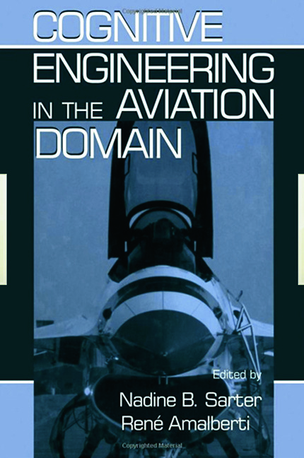 Cognitive Engineering in the Aviation Domain: 1st Edition (Paperback) book cover