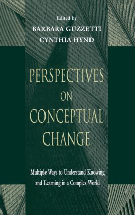 Perspectives on Conceptual Change: Multiple Ways to Understand Knowing and Learning in a Complex World (Paperback) book cover