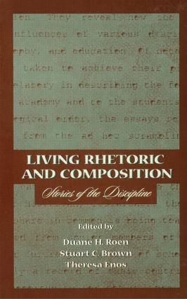 Living Rhetoric and Composition: Stories of the Discipline (Paperback) book cover