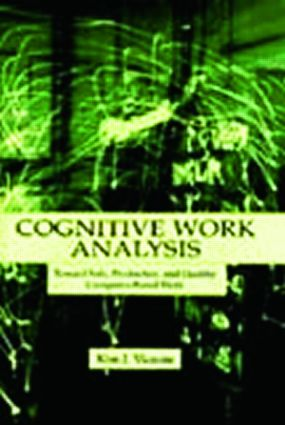 Cognitive Work Analysis: Toward Safe, Productive, and Healthy Computer-Based Work (Paperback) book cover