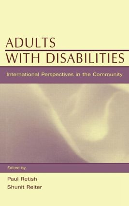 Adults With Disabilities: international Perspectives in the Community, 1st Edition (e-Book) book cover