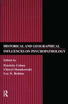 Historical and Geographical Influences on Psychopathology