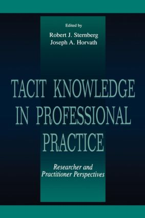 Tacit Knowledge in Professional Practice