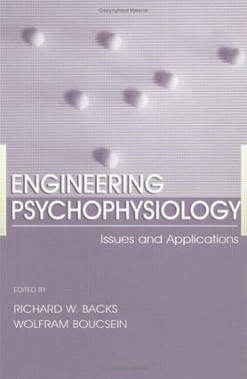 Engineering Psychophysiology: Issues and Applications (Paperback) book cover
