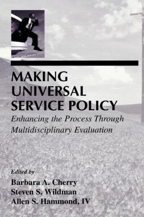 Making Universal Service Policy