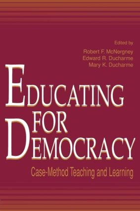 Educating for Democracy: Case-method Teaching and Learning (Paperback) book cover