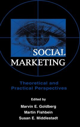 Social Marketing: Theoretical and Practical Perspectives (Hardback) book cover