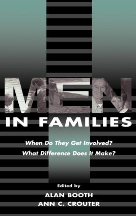 Men in Families: When Do They Get involved? What Difference Does It Make? (Hardback) book cover