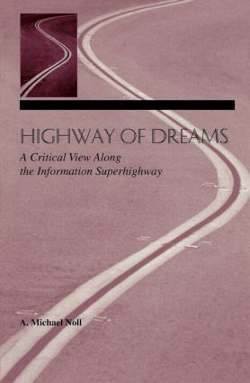 Highway of Dreams: A Critical View Along the Information Superhighway (Paperback) book cover