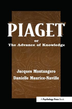 Piaget Or the Advance of Knowledge: An Overview and Glossary, 1st Edition (Paperback) book cover