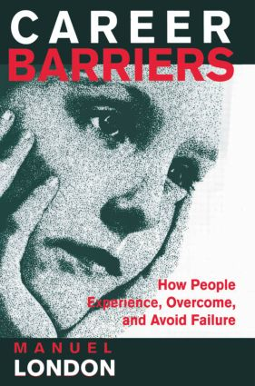 Career Barriers: How People Experience, Overcome, and Avoid Failure (Paperback) book cover